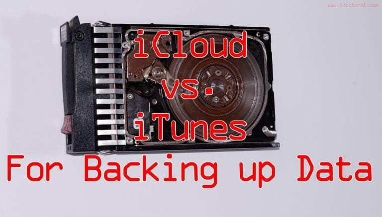 iCloud vs  iTunes to Back up Your Data
