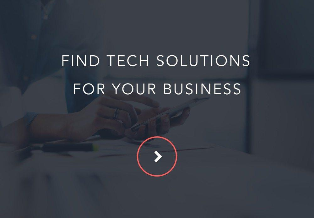 find tech solutions for your business